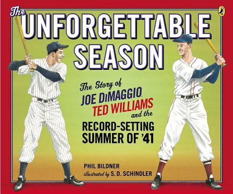 The Unforgettable Season By Bildner, Phil/ Schindler, S. D. (ILT)
