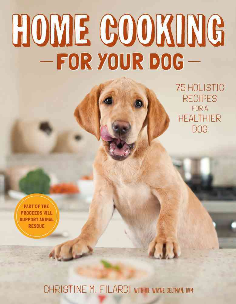 Home Cooking for Your Dog By Filardi, Christine