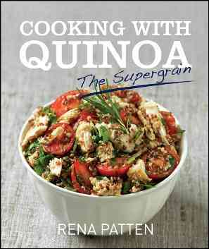 Cooking With Quinoa By Pattern, Rena